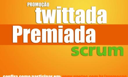 Promoção Twittada Premiada Scrum