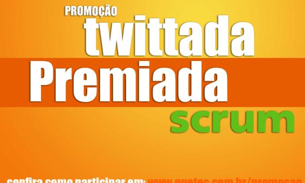 Promoção Twittada Premiada – Treinamento Scrum