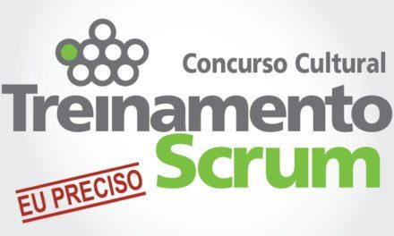 """Concurso Cultural: """"Treinamento em Scrum? Eu Preciso!"""""""