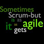 Do you know ScrumBut?