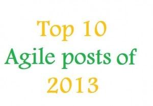 2013 top 10 posts agile